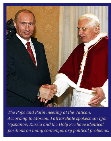 The Pope and Putin seeing eye to eye.